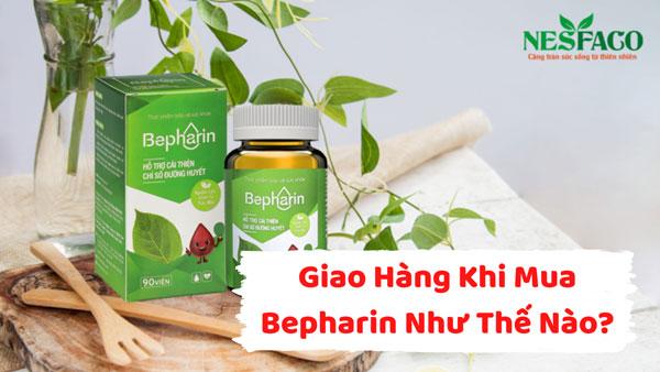 hình thức giao hàng khi mua Bepharin như thế nào