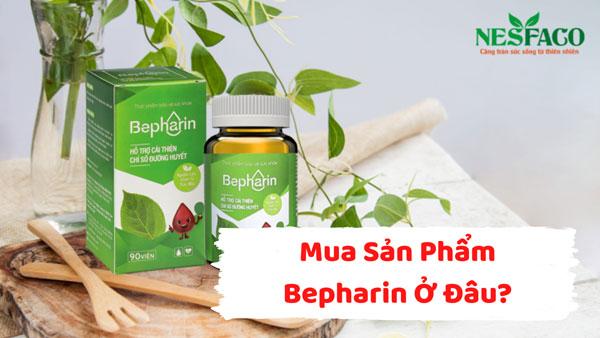 mua sản phẩm Bepharin ở đâu
